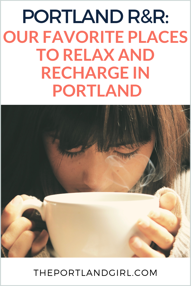 Whether you're a Portland resident or if you're just visiting, you might be looking for some new ways to have a relaxing, healthy day out with the girls (or alone) that doesn't leave you hungover and bloated the next day. One of my favorite things about Portland is that there's something for everyone! No matter what you're into, what you like to eat, or what you like to do, you'll find something just for you. If you're looking to relax in Portland, we at The Portland Girl have some favorites!